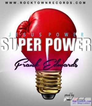 Frank Edwards - Jesus Power